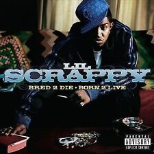 Bred 2 Die Born 2 Live [PA] by Lil Scrappy (CD, Dec-2006, Reprise) NEW Sealed