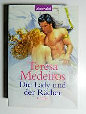 Teresa Medeiros Die Lady und der Rächer Historischer Liebesroman Blanvalet