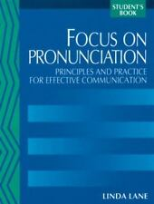 Focus on Pronunciation: Principles and Practice for Effective Communication  (St