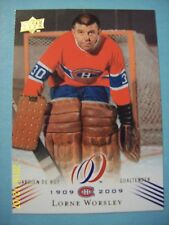"""2008-09 UD Montreal Canadiens """"100th Anniversary"""" Centennial # 91 Lorne Worsley!"""