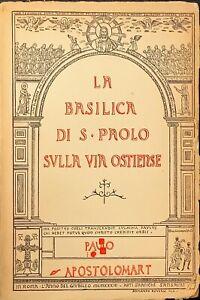 LA BASILICA DI S.PROLO SULLA VIA OSTIENSE - 1933
