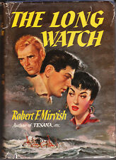 ROBERT F MIRVISH / THE LONG WATCH hc/dj 1955 1st UK ed