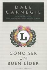 Como ser un buen lider (Spanish Edition) by Dale  Carnegie in Used - Very Good