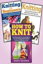 Knitting : 3 in 1 Knitting for Beginners Master Class: Book 1: How to Knit +...