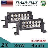 2X 8inch 36W LED Light Bar Work Flood Driving Off road Bumper 4WD ATV Car 12V24V