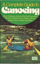 A Complete Guide To Canoeing