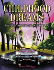 Childhood Dreams: Lowrider Coloring Book (Paperback or Softback)