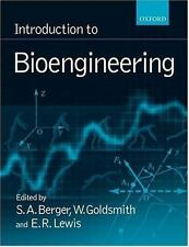 Introduction to Bioengineering (2000, Paperback)