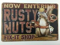 Entering Rusty Nuts Fix It Shop Tin Sign, Squirrel  Home ,Garage Decor  Funny