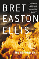 The Informers, By Bret Easton Ellis,in Used but Acceptable condition