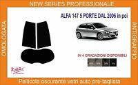 pellicola oscurante vetri alfa romeo 147 5 porte dal 2006 in poi kit posteriore