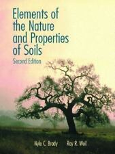 Elements of the Nature and Properties of Soils, by Brady, 2nd Edition