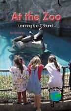 At the Zoo: Learning the Z Sound (Power Phonics/Phonics for the Real World)