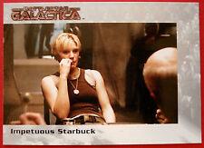 BATTLESTAR GALACTICA - Premiere Edition - Card #8 - Impetuous Starbuck