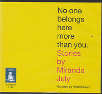 Miranda July No One Belongs Here More Than You 4CD Audio Book Short Stories