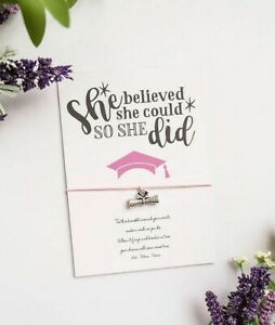 """""""She believed she could so she did"""" Graduation Wish Bracelet gift card 2021"""