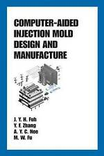 NEW Computer-Aided Injection Mold Design and Manufacture (Plastics Engineering)