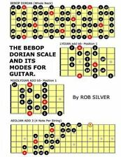 Basic Scale Guides for Guitar: The Bebop Dorian Scale and Its Modes for...