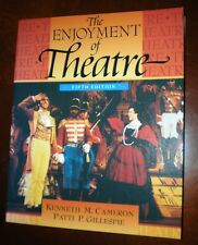 The Enjoyment of Theatre – 5th Edition