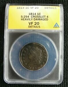 ANACS VF20** 1814 1c S-294 Crosslet 4 Large Cent Classic Head Details (694)