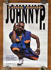 SUPER RARE 1993 JOHNNY P LOOK GOOD RECORD STORE PROMO REGGAE RAP HIP HOP POSTER!