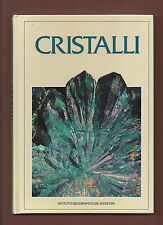 Minerali - Cristalloterapia +R.MUIR WOOD CRISTALLI.-I.G.De Agostini Novara 1984