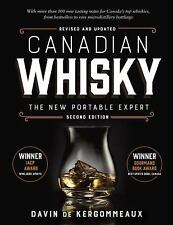 Canadian Whisky, Second Edition: The New Portable Expert (Paperback or Softback)