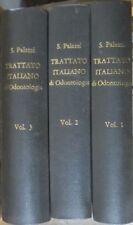 Trattato italiano di odontologia. 3 edizione.