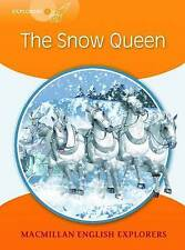 Explorers 4: The Snow Queen,Wendy Wren, Printha Ellis, Mary Bowen,Excellent Book