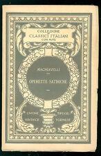 MACHIAVELLI NICCOLO' OPERETTE SATIRICHE UTET 1926 CLASSICI ITALIANI 36
