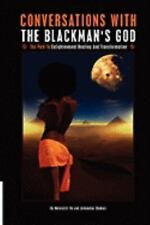 Conversations with the Blackmans God (Paperback or Softback)