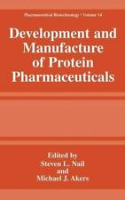 Development and Manufacture of Protein Pharmaceuticals 14 (2012, Paperback)