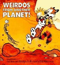 Weirdos from Another Planet!: A Calvin and Hobbes Collection (Paperback or Softb