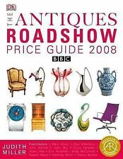 THE ANTIQUES ROADSHOW PRICE GUIDE 2008....