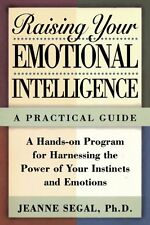 Raising Your Emotional Intelligence: A Practical G