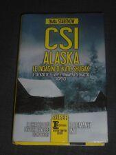 CSI ALASKA 3 ROMANZI - DANA STABENOW (LEGGERE DETTAGLI)