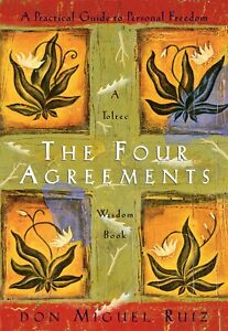 The Four Agreements Wisdom Book: A Practical Guide to Personal Freedom Paperback
