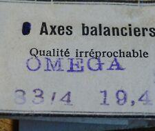 PIÈCE HORLOGERIE MONTRE OMEGA 8¾ 19,4 UN AXE