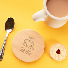 """""""Six-tea!"""" Engraved Wooden Coaster - Funny 60th Birthday Gift For Tea Lovers"""