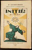 Dr Lucien-Graux - Initié ! - Les éditions G. Crès et Cie (1922)