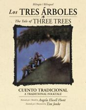 Los tres rboles / The Tale of Three Trees bilinge / bilingual: Un cuento tradi