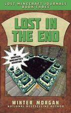 Lost in the End: Lost Minecraft Journals, Book Three (Lost Minecraft Journals Se