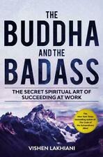 The Buddha and the Badass by Vishen Lakhiani (author) #44266 LN