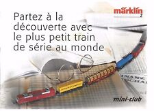 CATALOGUE MARKLIN - PARTEZ A LA DECOUVERTE AVEC LE PLUS PETIT TRAIN DE SERIE