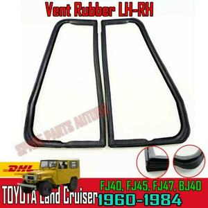 Fit 1960-84 Toyota Land Cruiser FJ40 FJ45 Rubber Glass Seal Front Door Vent