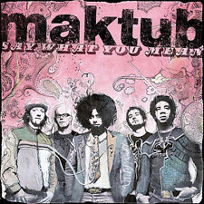FREE US SHIP. on ANY 2 CDs! ~LikeNew CD Maktub: Say What You Mean