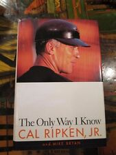 Cal Ripken Jr Signed THE ONLY WAY I KNOW HCDJ Book~