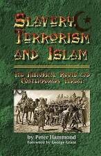 Slavery, Terrorism and Islam by Peter Hammond (Paperback / softback, 2010)