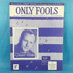 Only Fools - Featured & Recorded By Jimmy Young - Vintage Sheet Music 1951