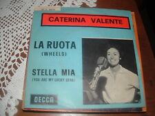 """CATERINA VALENTE """" LA RUOTA ( WHEELS )- STELLA MIA """" ITALY'62"""